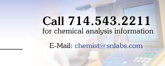 Call 714-543-2211 for chemical analysis information